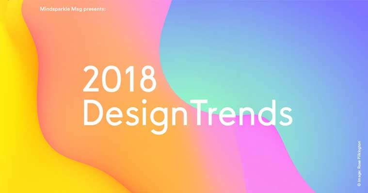 2018年设计趋势